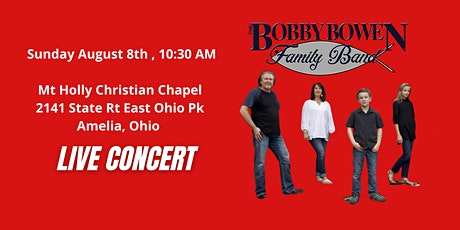 Bobby Bowen Family Concert In Amelia Ohio tickets