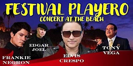 "Festival Playero ""Concert at the Beach"" tickets"