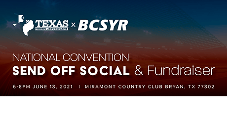 Texas Young Republican National Convention Send Off Social tickets