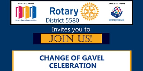 Rotary District 5580 Changing of the Gavel tickets