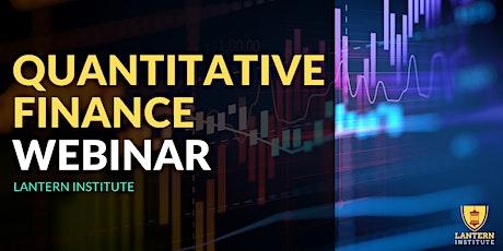 Quantitative Finance Information Webinar tickets