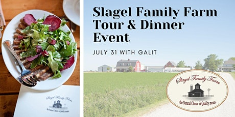 Slagel Family Farm  Tour & Dinner Event with Galit tickets