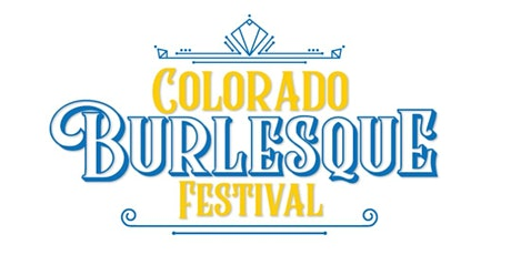 Colorado Burlesque Festival Version 9.5 tickets