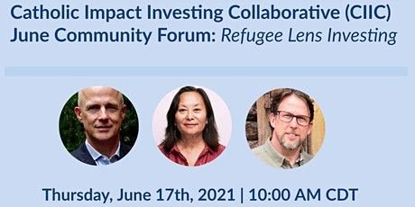 CIIC June Community Forum: Refugee Lens Investing tickets