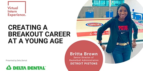 CREATING A BREAKOUT CAREER AT A YOUNG AGE Tickets
