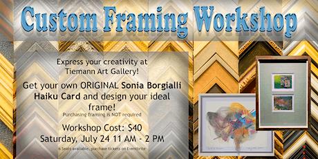 Custom Framing Workshop tickets