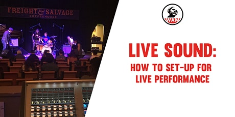 Live Sound 101: How to set-up bands for live performance tickets