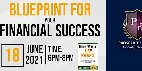 BLUEPRINT FOR YOUR FINANCIAL SUCCESS tickets