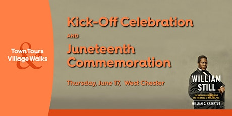 Town Tours and Village Walks  Juneteenth Kick-off: In-person, LIVE at 5 tickets