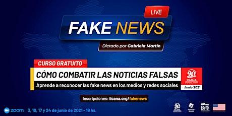 Fake News: Cómo combatir las noticias falsas boletos