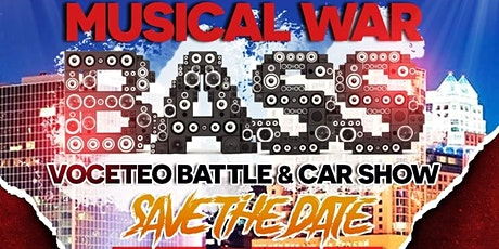MUSICAL WARS SOUND COMPETITION/ CARSHOW tickets