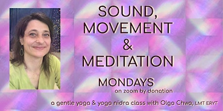 Sound,  Movement and Meditation - 2021 tickets