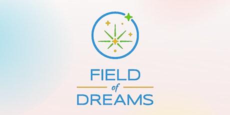 June 12 At Field Of Dreams Take Over LA tickets