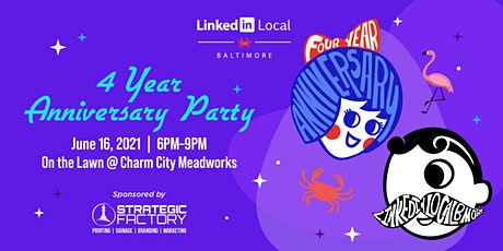 LinkedIn Local Baltimore 4 Year Anniversary Party tickets