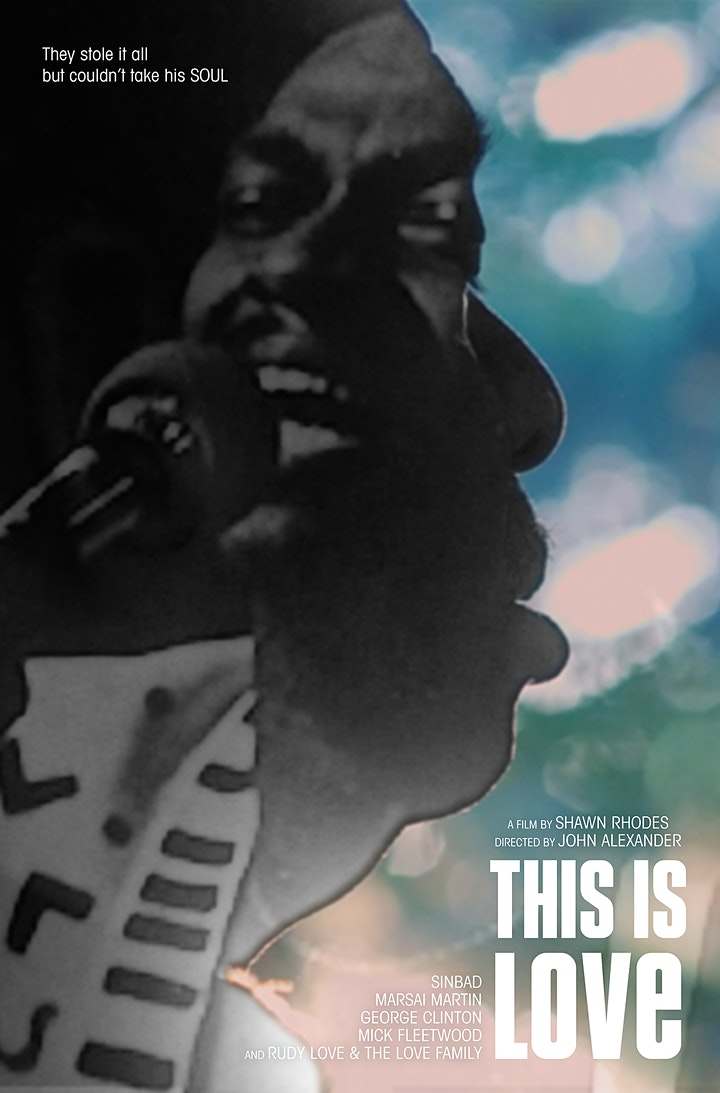 """""""This is Love"""" Documentary Screening w/ Rudy Love Jr. and DJ Carbon image"""