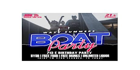 WAVY SUMMERS BOAT PARTY: 713-E Birthday Bash tickets