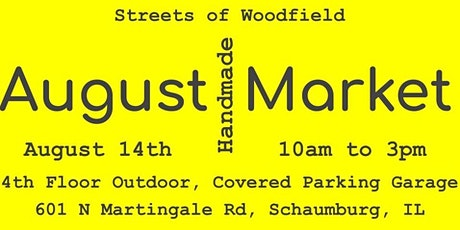 August Handmade Market at Streets of Woodfield tickets