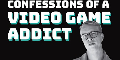 Cam Adair: Confessions of a Video Game Addict Tickets