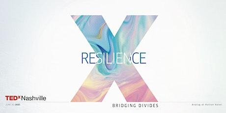 TEDxNashville - Resilience: Bridging Divides tickets