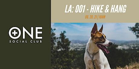 Plus One Social Club: LA: 001 - The Hike. tickets