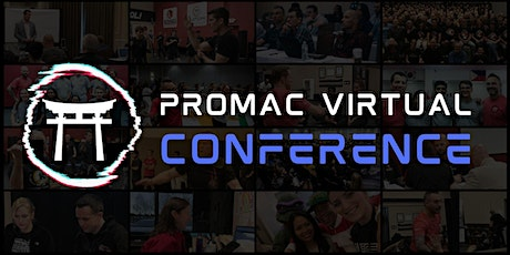 ProMAC Virtual Conference tickets