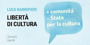 Più comunità e meno Stato per far rinascere la cultura...