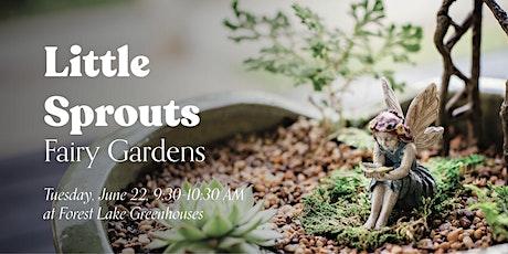 Little Sprouts: Fairy Garden Creation tickets