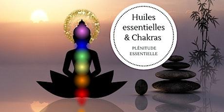 Les huiles essentielles et les chakras tickets