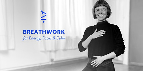 Breathwork for Energy, Focus and Calm / 6-week course for beginners tickets