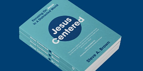 Jesus Centered: A Conversation with Steve Brown tickets