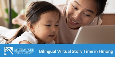 Virtual Bilingual Story Time in Hmong with Milwaukee Public Library tickets