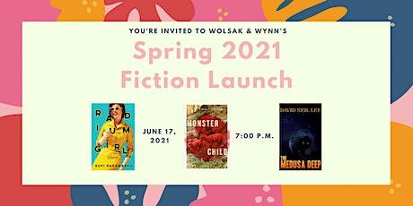 Wolsak and Wynn Spring 2021 Fiction Launch tickets