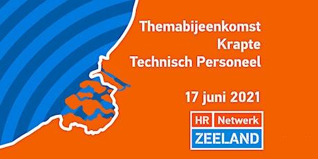 Themabijeenkomst Krapte Technisch Personeel   HR Netwerk Zeeland tickets