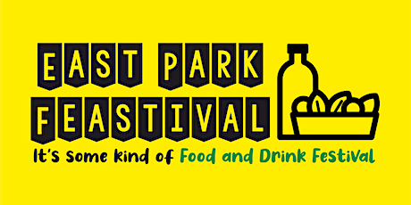 East Park Feastival tickets