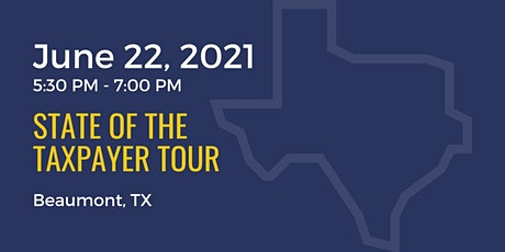 State of the Taxpayer Tour: Beaumont tickets