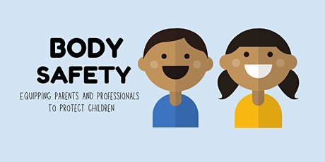 Talking to Kids about Body Safety tickets
