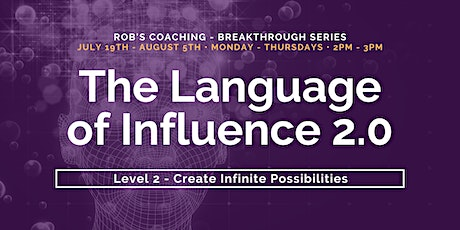 The Language of Influence 2.0 • Level 2 - Create Infinite Possibilities tickets