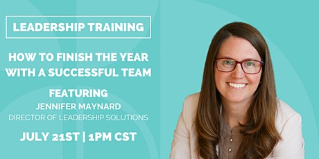 Leadership Training: How To Finish the Year With a Successful Team tickets