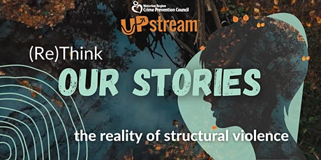 (Re)Think Our Stories: The reality of structural violence tickets