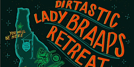 Level  4-7 | Lady Braaps Retreat| Lakeview, ID | August 20-22, 2021 tickets