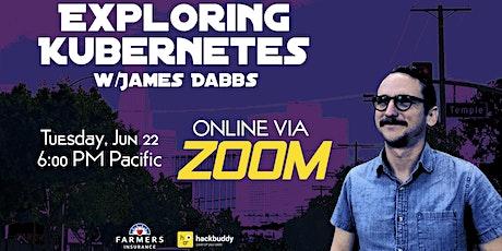 Exploring Kubernetes w/James Dabbs entradas