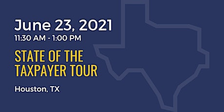 State of the Taxpayer Tour: Houston tickets