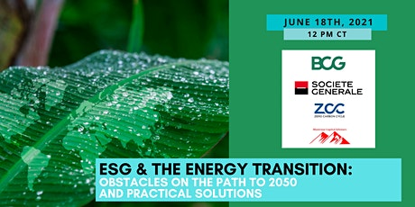 ESG & Energy Transition: Obstacles on the path to 2050 &practical solutions tickets