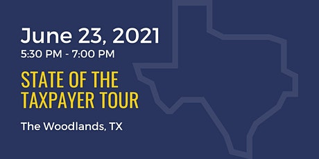 State of the Taxpayer Tour: The Woodlands tickets
