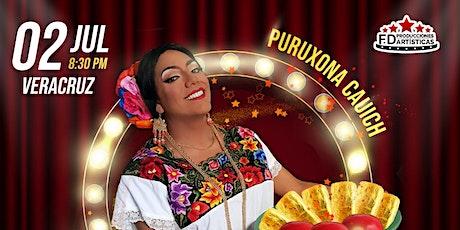 Puruxona | Los Monólogos del Toto | Veracruz entradas