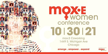 Mox.E Women Conference: Emerge, Empower, Expand tickets