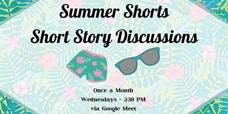 Summer Shorts - Short Story Discussions tickets