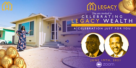 Celebrating Legacy Wealth Presented by Legacy Home Loans tickets
