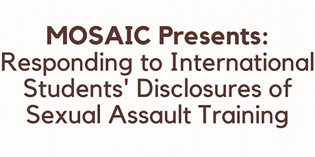 Responding to International Students' Disclosures of Sexual Assault tickets