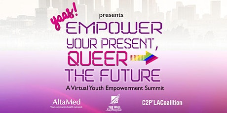 Empower Your Present, Queer The Future tickets